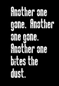 Queen - Another One Bites the Dust - song lyrics, song quotes, music lyrics, music quotes, songs Funny Song Lyrics, Great Song Lyrics, Funny Songs, Song Lyric Quotes, Life Lyrics, Music Lyrics, Music Songs, Music Life, 80s Music