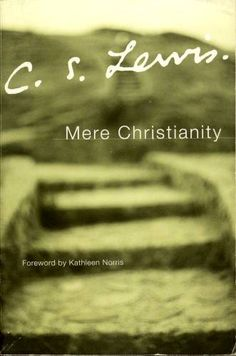 Mere Christianity: C. S. Lewis (Theology)
