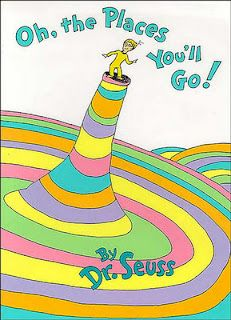 Dr Suess's Oh, the Places You'll Go!