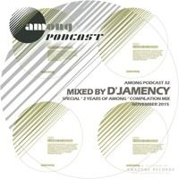 Among podcast 32_ D'Jamency (Among 2 Years Compilation Mix) by Among Rec on SoundCloud