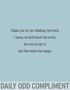 To all of my friends. Love you guys!