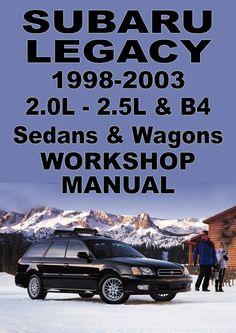 repair and service manual subaru legacy outback baja and forester rh pinterest com 2001 Subaru Legacy Outback 2001 Subaru Legacy Outback Wagon