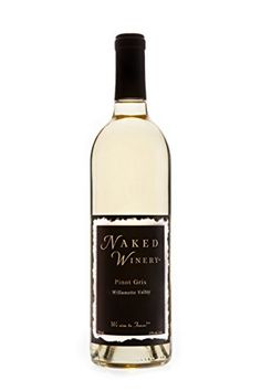 "2015 Naked Winery ""Naked"" Willamette Valley, Oregon Pinot Gris 750 mL ** Want to know more, visit"
