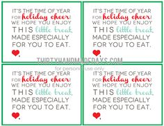 Christmas Treat Printable. This is perfect! I have wanted to keep up efforts to revive a family tradition of treat making and giving during the holidays!