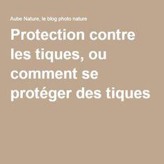Protection contre les tiques, ou comment se protéger des tiques