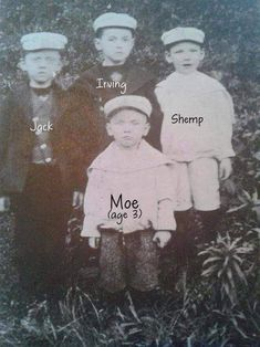 """These are the Horwitz brothers in 1900. Three of the brothers grew up to become legendary comedy stars. In this picture you can see two: Sam Horwitz, age 5, later known as """"Shemp"""" and Moses, age 3, later known as Moe Howard of THE THREE STOOGES. Today is Moe's birthday (1897-1975). Kid brother, Jerome (Curly) had not yet been born. The Three Stooges, The Stooges, Hollywood Actor, Classic Hollywood, Old Hollywood, Abbott And Costello, Classic Comedies, Moe Howard, Jack Howard"""