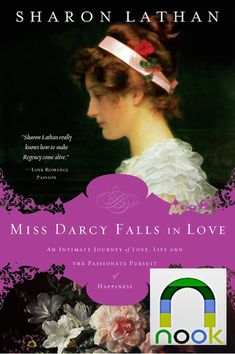 Miss Darcy Falls in Love ebook by Sharon Lathan - Rakuten Kobo Darcy Pride And Prejudice, First Novel, Love Images, Romance Novels, Jane Austen, Love Book, Newlyweds, True Love, Falling In Love