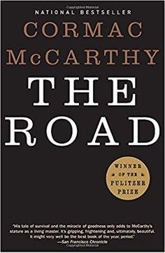 The Road: Cormac McCarthy: 9780307387899: Amazon.com: Books