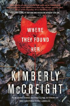 'Where They Found Her' by Kimberly McCreight | 17 Of The Best Mystery Novels To Spend All Day Getting Lost In | Bustle