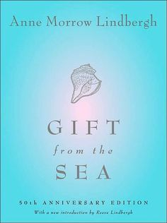 Gift from the Sea..the first book..the genesis of our book club