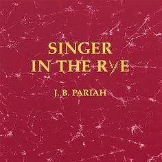 Johnny Pariah - Singer In The Rye