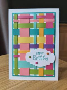 handmade birthday card from pandacream: Scrap Busting! ... woven paper background in festive bright colors ... luv the varied sizes of the paper strips ... Cool Cards, Diy Cards, Handmade Birthday Cards, Birthday Cards To Make, Happy Birthday Cards Handmade, Creative Birthday Cards, Card Birthday, Birthday Greeting Cards, Card Sketches