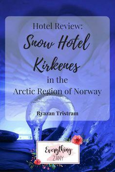 Hotel Review: Snowhotel Kirkenes in the Arctic Region of Norway