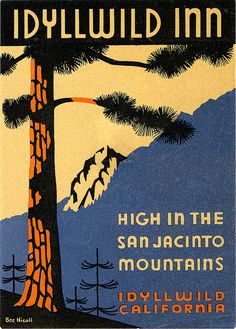 Idyllwild Inn label illustrated by Bee Nicoll by Art of the Luggage Label, via Flickr