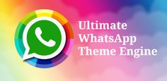 Ultimate WhatsApp Theme Engine v5.4.5 [Desbloqueado]