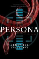 "Persona by Genevieve Valentine. In a world where diplomacy has become celebrity, a young ambassador survives an assassination attempt and must join with an undercover paparazzo in a race to save her life, spin the story, and secure the future of her young country in this near-future political thriller from the acclaimed author of ""Mechanique"" and ""The Girls at Kingfisher Club."""