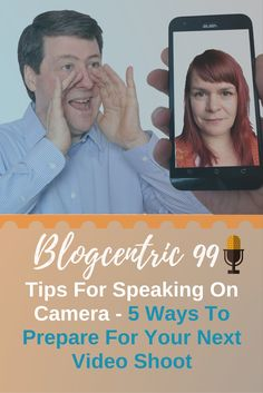 Tips For Speaking On Camera – 5 Ways To Prepare For Your Next Video Shoot – Blogcentric #99 via @spiderworking Public Speaking Tips, Camera Shy, Next Video, 5 Ways, Youtube, Youtubers, Youtube Movies