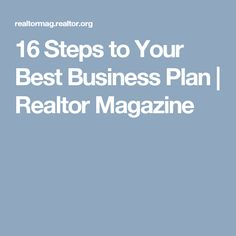 16 Steps to Your Best Business Plan | Realtor Magazine