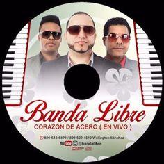 Banda Libre - Corazon De Acero