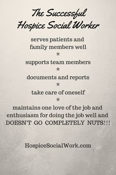 How you know you are succeeding in hospice social work.