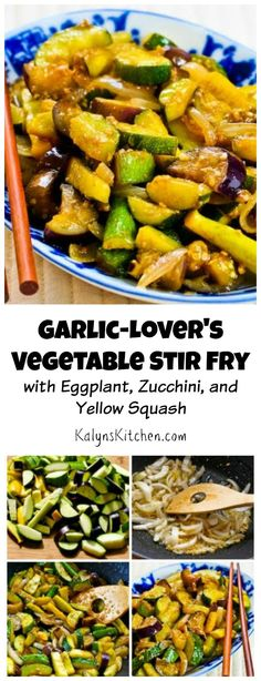 Use garden veggies like zucchini, yellow squash, and eggplant to make this Garlic-Lover's Vegetable Stir Fry. This is delicious and easy to make; the recipe has great step-by-step photos and instructions for stir-fry cooking. [from KalynsKitchen.com]: Use garden veggies like zucchini, yellow squash, and eggplant to make this Garlic-Lover's Vegetable Stir Fry. This is delicious and easy to make; the recipe has great step-by-step photos and instructions for stir-fry cooking. [from KalynsKitchen.com]