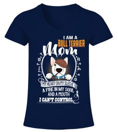"""# I Can't Control Bull Terrier Mom .  HOW TO ORDER:1. Select the style and color you want2. Click """"Buy it now""""3. Select size and quantity4. Enter shipping and billing information5. Done! Simple as that!TIPS: Buy 2 or more to save shipping cost!This is printable if you purchase only one piece. so don't worry, you will get yours.Guaranteed safe and secure checkout via: Paypal 