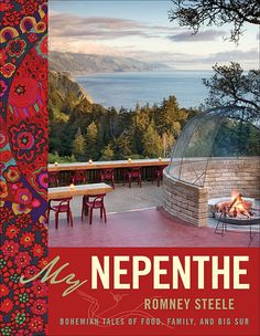 My Nepenthe, a special cookbook dedicated to the beautiful restaurant in Big Sur