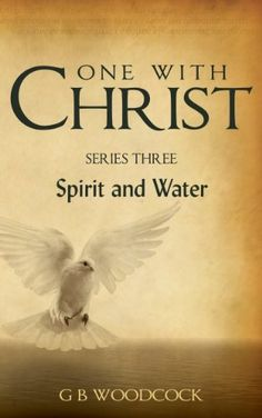 One with Christ   Series Three by G B  Woodcock, http://www.amazon.com/dp/B00CLCZQ7C/ref=cm_sw_r_pi_dp_SpGZsb1DCD3BH