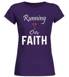 Running on Faith God Christian Run Religious Runner Shirt