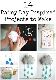 14 Rainy Day Inspired Projects to Make #rainyday #projects #diy
