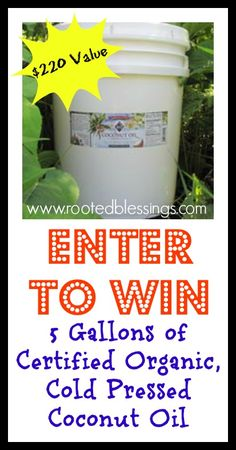 Giveaway: 5 Gallon of Organic Cold Pressed Coconut Oil #giveaway #coconutoil #realfood #paleo