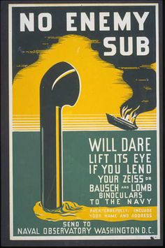 military, classic posters, free download, graphic design, retro prints, vintage posters, vintage, war, No Enemy Sub Will Dare Lift Its Eye If You Lend Your Binoculars to the Navy - Vintage WWII Military Poster