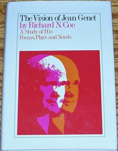 The Vision of Jean Genet by Richard N. Coe. Grove Press, 1968. Hardcover, First Edition. Cover design by Roy Kuhlman. www.roykuhlman.com