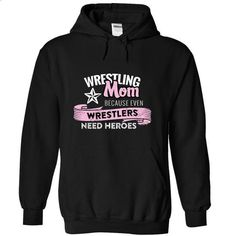 Wrestling Mom Because Even Wrestlers Need Heroes - #sweaters #wholesale sweatshirts. GET YOURS => https://www.sunfrog.com/Funny/Wrestling-Mom-Because-Even-Wrestlers-Need-Heroes-4580-Black-7542764-Hoodie.html?60505