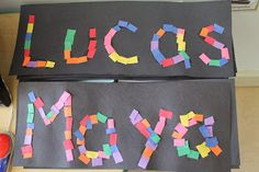name mosaics - glue construction paper squares onto the letters of their names