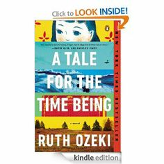 A Tale for the Time Being: A Novel, Ruth Ozeki- interesting and at times, great, story that ends up getting lost in Zen Buddhaism and Quantum Physics. Confused about whether I'd recommend it or not.