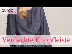 burda style: Verdeckte Knopfleiste nähen  – Video: burda style/Lena Klippel/Theresa Bachler
