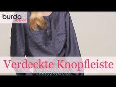burda style – Verdeckte Knopfleiste nähen - YouTube