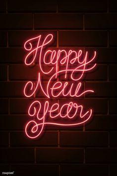 Neon bright happy new year sign vector Happy New Year Signs, Happy New Year Pictures, Happy New Year Photo, Happy New Year Message, Happy New Year Quotes, Happy New Year Wishes, Happy New Year Greetings, Quotes About New Year, Happy New Year 2019