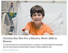 """Viral """"news article"""" says a Christian boy died on the operating table, was revived, and claimed he met Allah in heaven. You've been punked."""