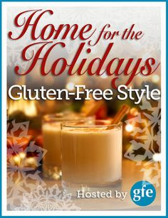 Join 25 bloggers for 26 days of recipes & giveaways (almost 100 items) for Home for the Holidays ... Gluten-Free Style. The recipes & resources you've been looking for! @vitamix @freefromgluten @cavemancookies