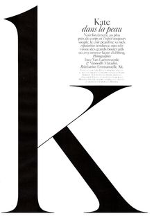 """Kate Moss photographed by Inez & Vinoodh in """"Dans La Peau"""" for Vogue Paris, September 2010 — Portraits Of Girls Typography Layout, Typography Letters, Typography Poster, Graphic Design Typography, Design Editorial, Editorial Layout, Editorial Fashion, Typography Inspiration, Graphic Design Inspiration"""