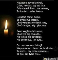 Gdy ktoś odchodzi Mom I Miss You, Dad In Heaven, Grieving Quotes, Religious Pictures, Smart Quotes, Romantic Quotes, Good Thoughts, Christian Life, Motto