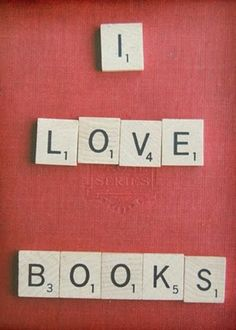 Books plus Scrabble make my day