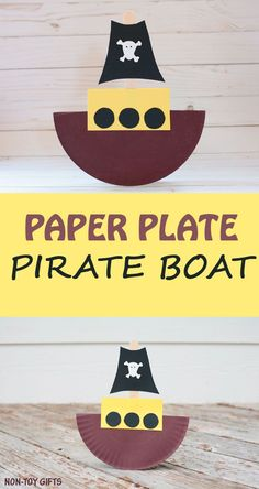 Rocking paper plate pirate boat craft for kids to make. Fun ship craft for preschoolers, kindergartners and older kids. | at Non-Toy Gifts