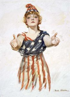 """""""Columbia reaching out to viewer. Original design for the """"Be Patriotic"""" poster by Paul Stahr, ca. 1917-18; Gouache on paper, original is 27 7/8 """" x 20""""."""""""
