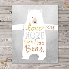 "Bear Nursery Wall Art, Instant Download, 8x10"", Woodland Nursery Art, Glitter Nursery Art, I Love You Nursery Art by LlamaCreation on Etsy https://www.etsy.com/listing/212943599/bear-nursery-wall-art-instant-download"