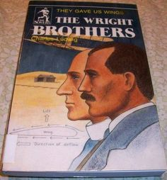 The Wright Brothers They Gave Us Wings by Charles Ludwig Christian Non-Fiction