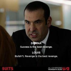 Donna: success is the best revenge. Revenge is the best revenge. Serie Suits, Suits Tv Series, Harvey Specter Suits, Suits Harvey, Suits Show, Suits Tv Shows, Tv Show Quotes, Movie Quotes, Funny Quotes