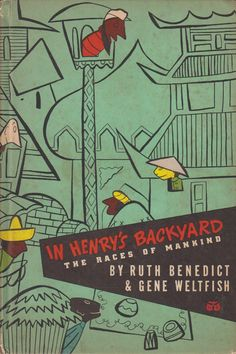 In Henry's Backyard: The Races of Mankind - pamphlet, 1947